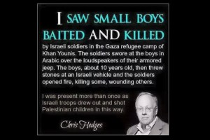 Chris Hedges Small boys baited by Israel Soldiers