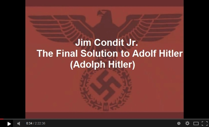 Jim Condit Jr The Final Solution to Adolf Hitler
