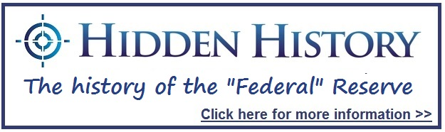 The Federal Reserve Hidden History Button Target Freedom USA