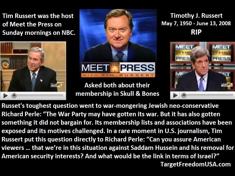 Tim Russert Bush Kerry Skull and Bones